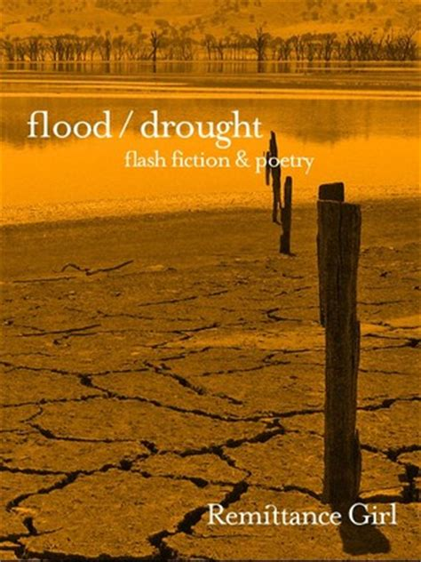 In A Flash Fiction Anthology Flash Flood Book 3 by Flood Drought Flash Fiction And Poetry By Remittance