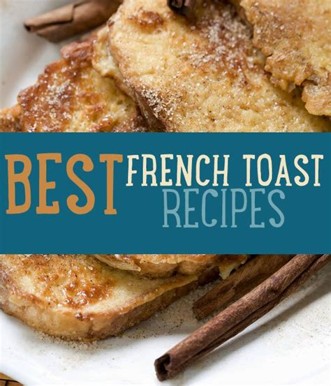 best toast recipe how to make the best french toast easy breakfast recipes diy ready