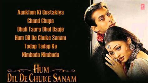 hum dil de chuke sanam full songs salman khan aishwarya