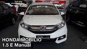 Honda Mobilio 1 5 E Manual 2017