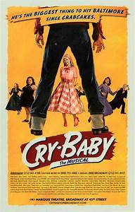 Cry Baby the Musical (Broadway) Movie Posters From Movie ...