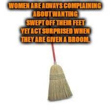 Broom Meme - women imgflip
