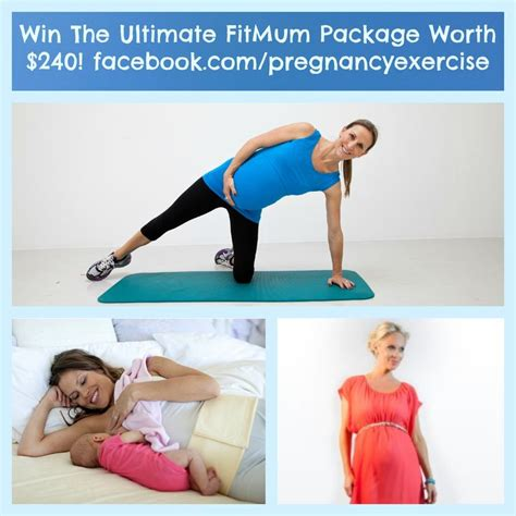 Pregnancy Exercise Win The Ultimate Fitmum Prize Package