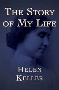 The Story of My Life by Helen Keller | 9781480483835 ...