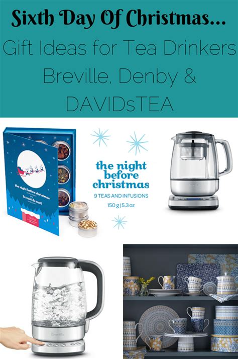 sixth day of christmas gift ideas for tea drinkers with