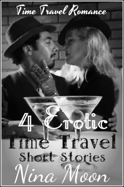 Time Travel Romance: 4 Erotic Time Travel Short Stories by