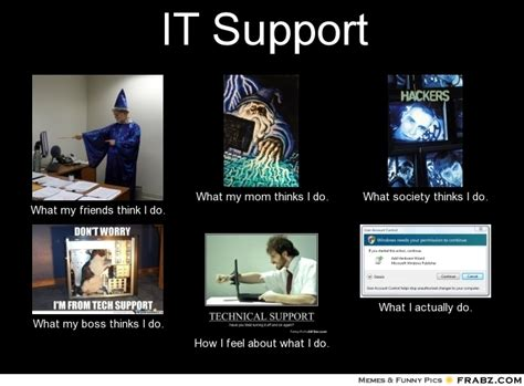 It Support Meme - image gallery it support meme