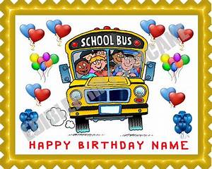School Bus Edible Birthday Cake OR Cupcake Topper – Edible