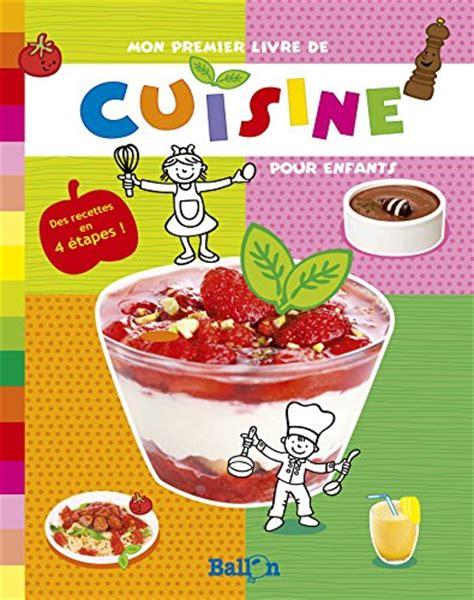 mon livre de cuisine mon premier livre de cuisine ballon tous les prix d