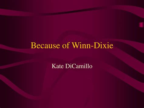 Because Of Winn-dixie Powerpoint Presentation