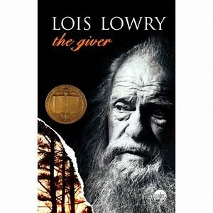 The Giver By Lois Lowry Mr David Lu00f3pez