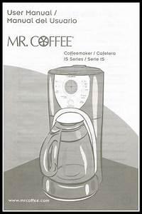 Mr  Coffee Manual User Guide Coffeemaker Is Series