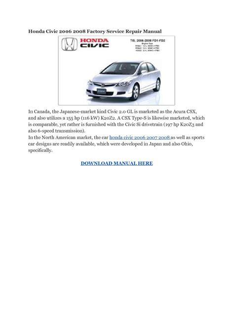 car repair manuals online free 2006 honda civic security system honda civic 2006 2008 factory service repair manual pdf download