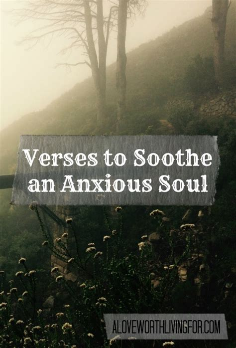 verses  anxiety scriptures  soothe  anxious soul