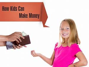 How Kids Can Make Their Own Money