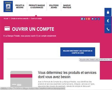 bureau banque postale ouvrir un compte la banque postale en ligne