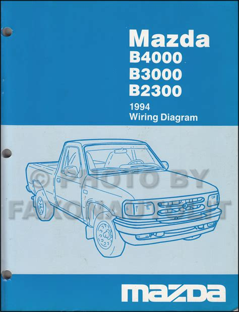 94 Mazda B4000 Wiring Diagram by 1994 Mazda B4000 B3000 B2300 Truck Wiring Diagram
