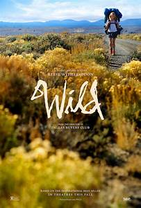 Wild Trailer, Release Date, Plot, Photos and Posters  Wild