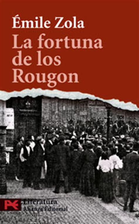 Germinal Resumen Libro by Anyway La Fortuna De Los Rougon De 201 Mile Zola