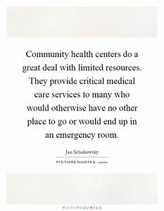 Community health centers do a great deal with limited ...