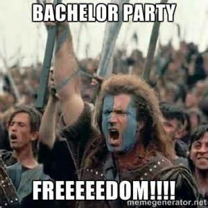 Bachelor Party Meme - freedom memes kappit