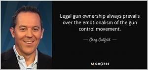 Greg Gutfeld qu... Funny Gun Owner Quotes