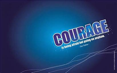 Quotes Motivational Courage Desktop Wallpapers Inspirational Backgrounds
