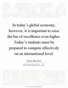 In today's global economy, however, it is important to ...
