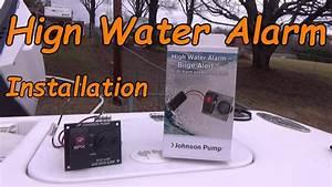 Boat Safety High Water Alarm Bilge Alert Installation