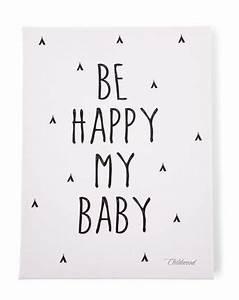 Leinwandbilder Mit Sprüchen : l bild be happy my baby 30x40 in schwarz wei mit bildern kinder zimmer bilder ~ Watch28wear.com Haus und Dekorationen