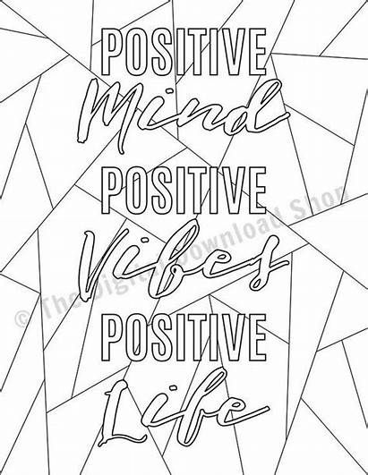 Coloring Positive Pages Quotes Printable Vibes Mind