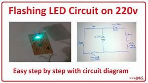 How To Make Flashing Led Circuit On 220v