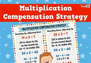 Multiplication Chart 1 21 Multiplication Compensation Strategy Poster