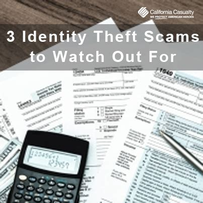 california casualty phone number 3 identity theft scams to out for california casualty