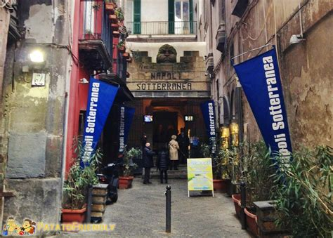 Ingresso Napoli Sotterranea by Cosa Visitare A Napoli Napoli Sotterranea
