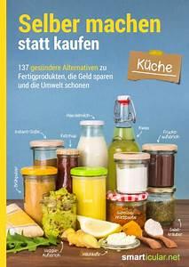 Wanddeko Küche Selber Machen : selber machen statt kaufen k che das buch als ~ Michelbontemps.com Haus und Dekorationen