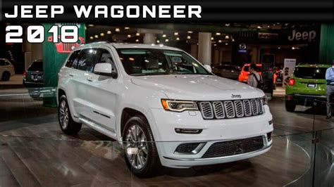 2018 Jeep Wagoneer Review Rendered Price Specs Release