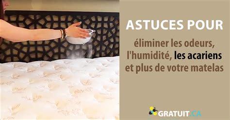 Acariens Matelas Astuces by Astuces Pour 233 Liminer Les Odeurs L Humidit 233 Les Acariens