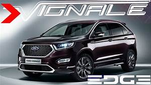 Ford Mondeo Vignale 2017 : 2017 ford vignale edge youtube ~ Dallasstarsshop.com Idées de Décoration