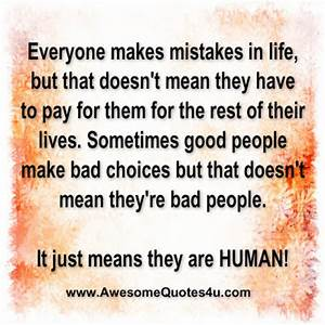 Awesome Quotes: everyone makes mistakes in life...