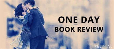 One Day, By David Nicholls  Book Club Review Redital
