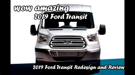 2019 Ford Transit Awd by 2019 Ford Transit Redesign