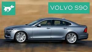Volvo S90 2017 : 2017 volvo s90 review youtube ~ Medecine-chirurgie-esthetiques.com Avis de Voitures