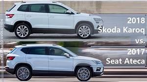 Ateca Ou Karoq : 2018 skoda karoq vs 2017 seat ateca technical comparison youtube ~ Medecine-chirurgie-esthetiques.com Avis de Voitures