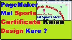 How To Annual Sports Certificate Design In Pagemaker Video Tutorial In Hindi