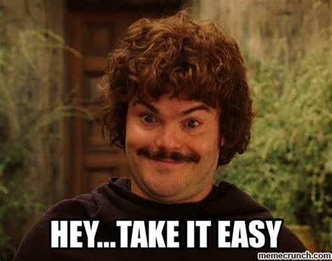 Take It Easy Mexican Meme - hey take it easy