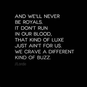 Best 25+ Lorde royals lyrics ideas on Pinterest   Royals ...