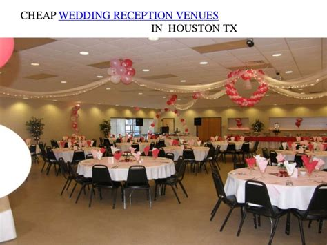 Cheap Wedding Reception Venues In Houstan Tx