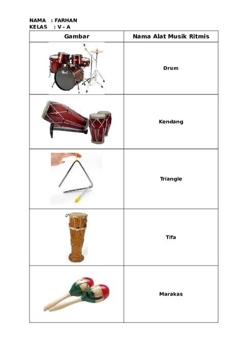 Alat musik jenis ritmis juga memiliki jenis tradisional dan modern. Nama Gambar Alat Musik Ritmis - BLENDER KITA