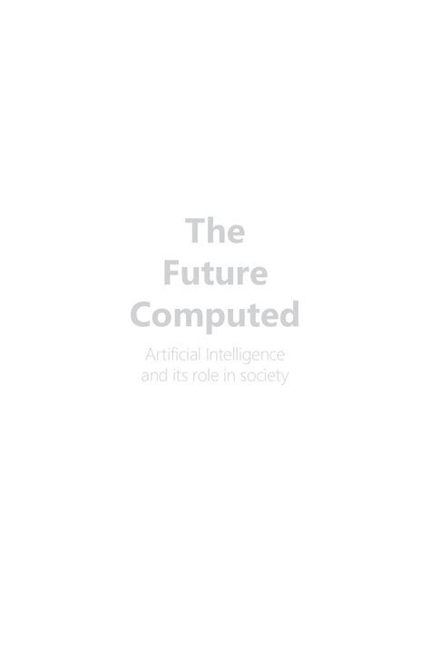 The Future computed . Artificial Intelligence its role in